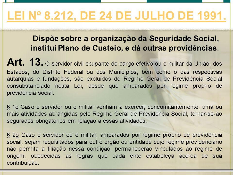 LEI Nº 8.212, DE 24 DE JULHO DE 1991.