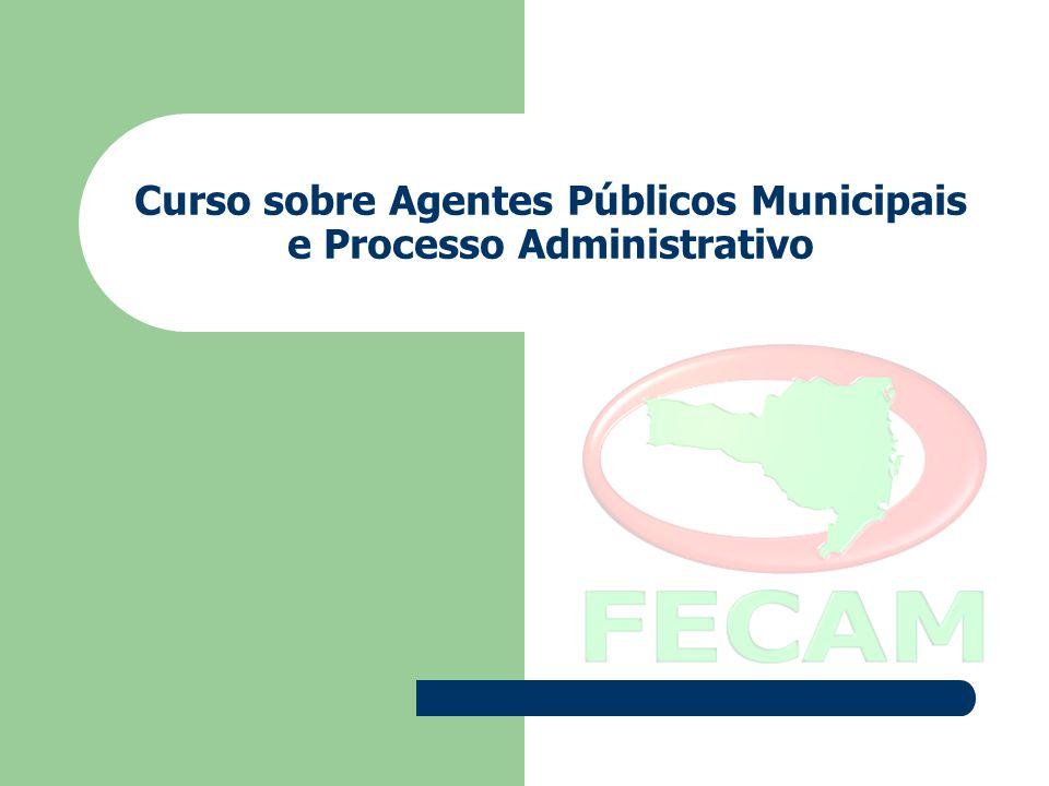 Curso sobre Agentes Públicos Municipais e Processo Administrativo