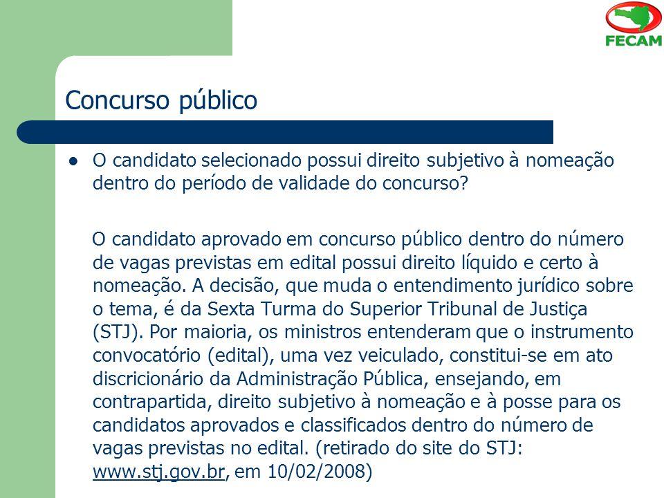 Concurso público O candidato selecionado possui direito subjetivo à nomeação dentro do período de validade do concurso? O candidato aprovado em concur