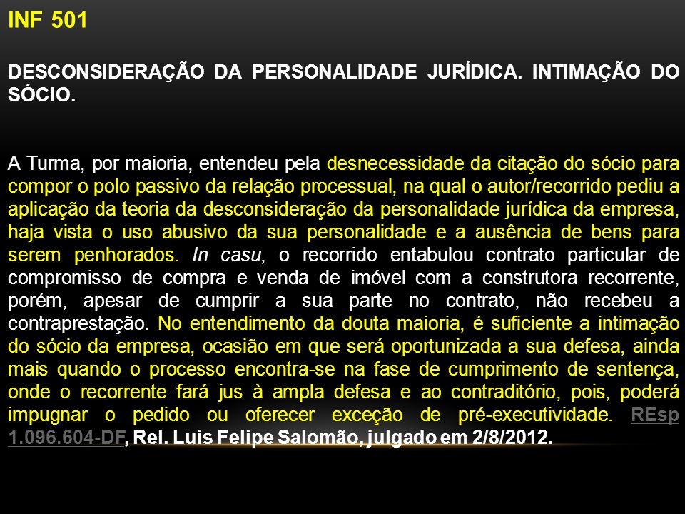 INF 501 DESCONSIDERAÇÃO DA PERSONALIDADE JURÍDICA.