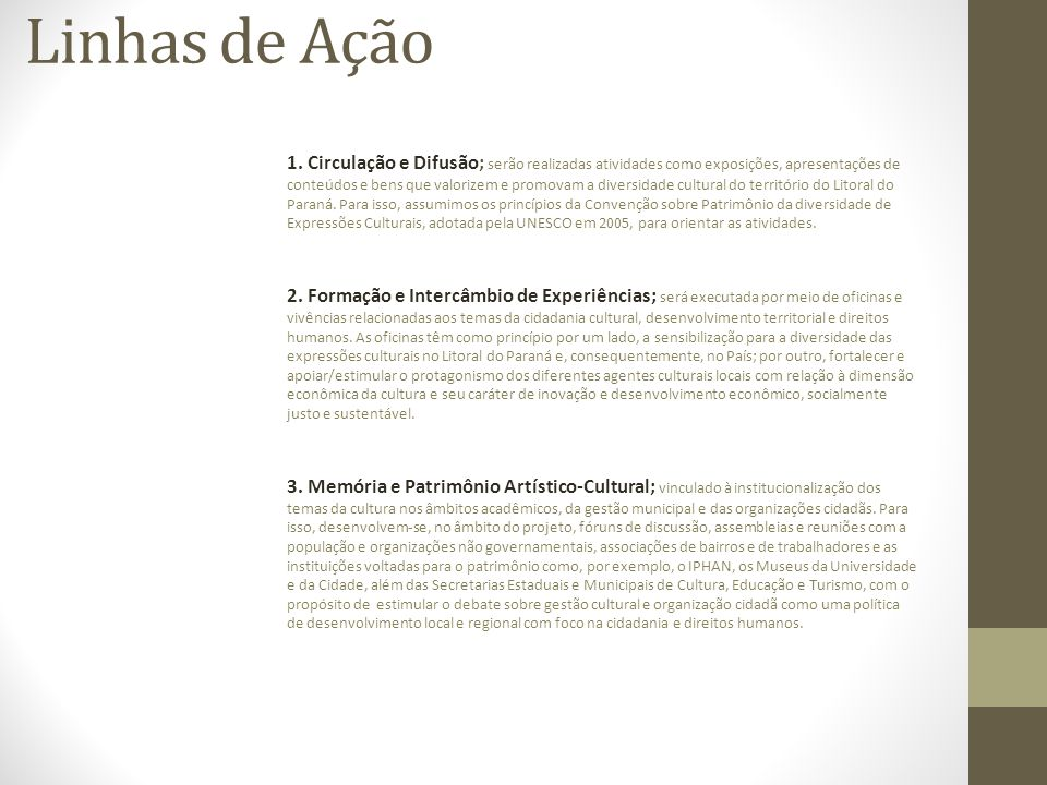 Linhas de Ação 1.