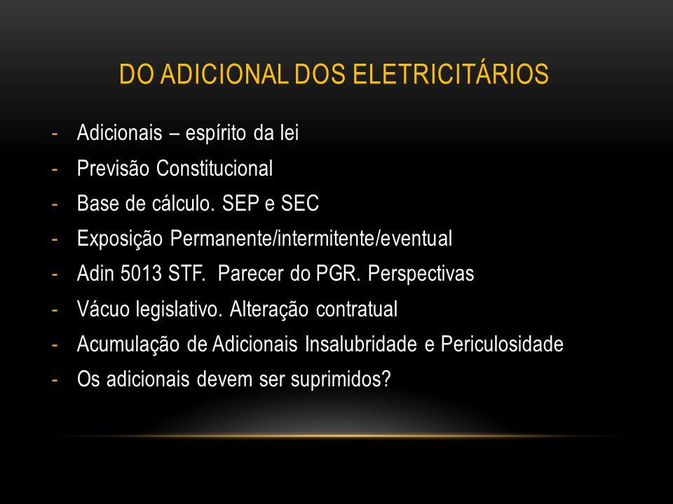 HIPÓTESE DE CABIMENTO: SISTEMA ELÉTRICO DE POTÊNCIA (SEP) Oj 324 SDI 1 DO TST.