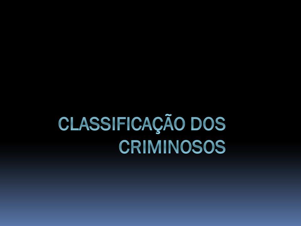 Classificação dos criminosos  Hoje em dia as classificações de criminosos perderam um pouco da importância que cintilavam em meados do século XX, alcançando maior valor o chamado individual case study, que personalizou a casuística criminal, conforme alerta Hilário Veiga de Carvalho (1987).