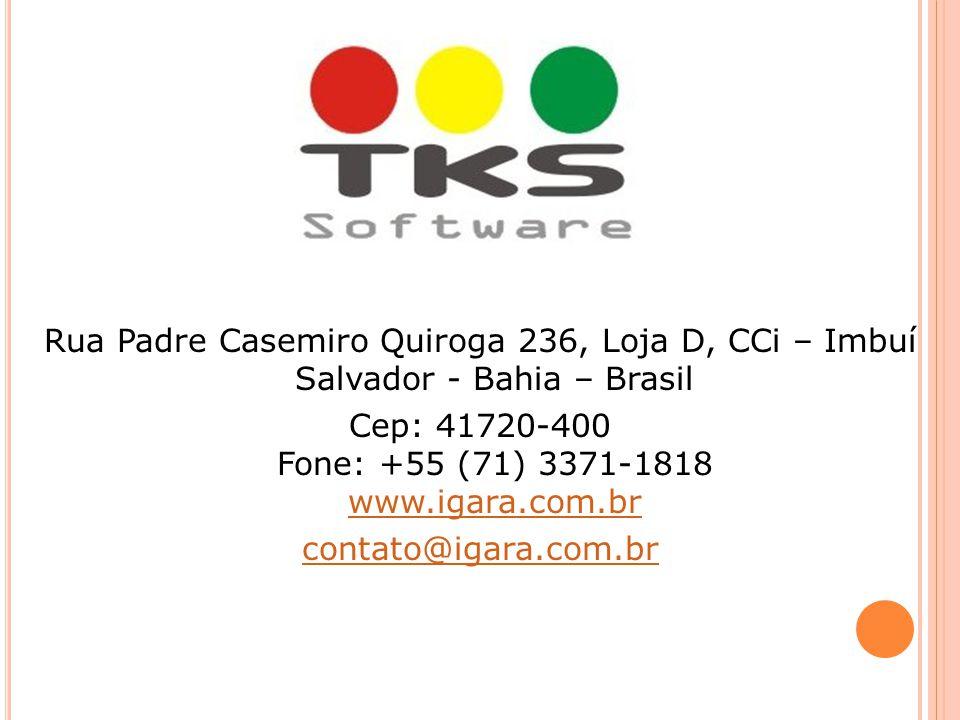 Rua Padre Casemiro Quiroga 236, Loja D, CCi – Imbuí Salvador - Bahia – Brasil Cep: 41720-400 Fone: +55 (71) 3371-1818 www.igara.com.br www.igara.com.b