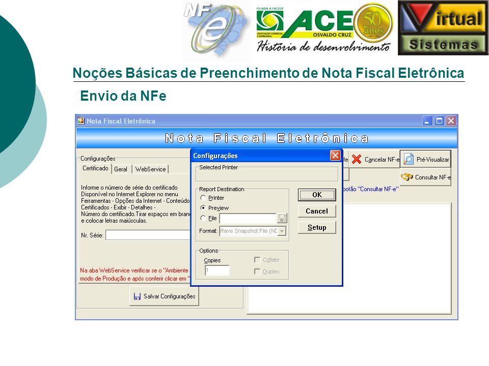 Noções Básicas de Preenchimento de Nota Fiscal Eletrônica Envio da NFe