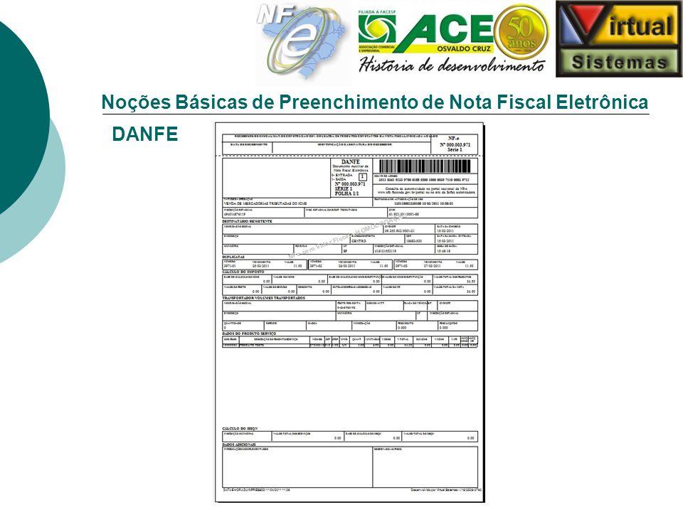 Noções Básicas de Preenchimento de Nota Fiscal Eletrônica DANFE