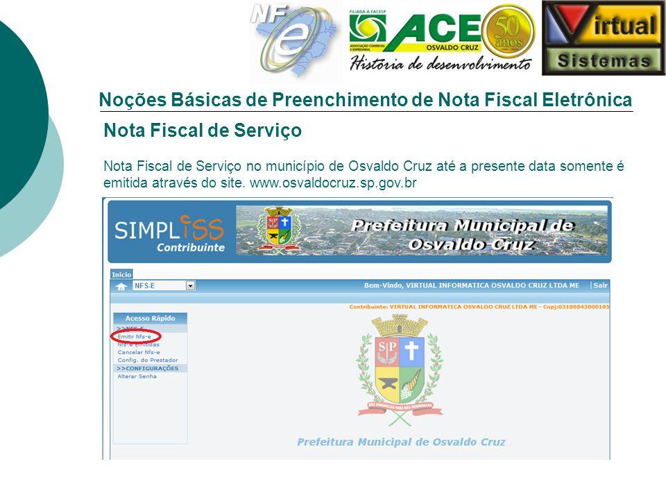 Noções Básicas de Preenchimento de Nota Fiscal Eletrônica Nota Fiscal de Serviço Nota Fiscal de Serviço no município de Osvaldo Cruz até a presente da