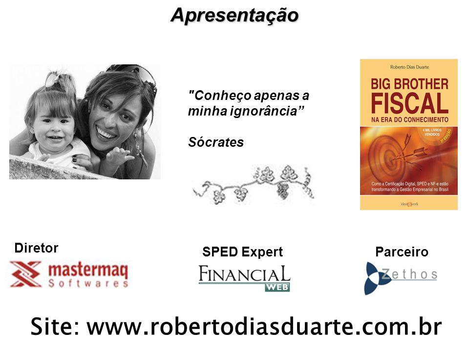 Apresentação Diretor Site: www.robertodiasduarte.com.br