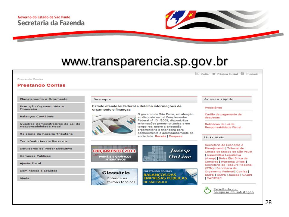28 www.transparencia.sp.gov.br
