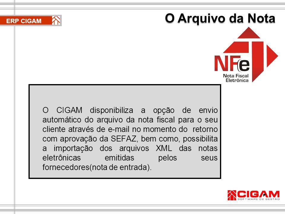 Exemplo de Operação ERP CIGAM CIGAM e10 SEFAZ WebServices Cliente DANFE e-mail XML Fornecedor DANFE XML