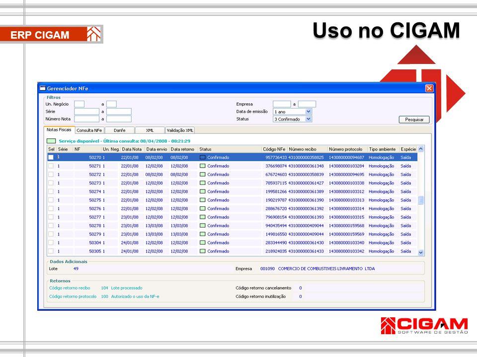As notas fiscais eletrônicas podem ser visualizadas através do Gerenciador NFe CIGAM ERP CIGAM Uso no CIGAM