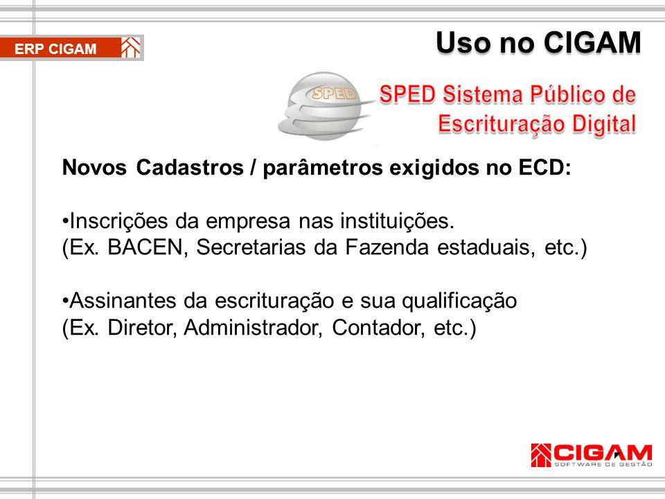 ERP CIGAM Novas Rotinas / Processos: Relacionamento (DE  PARA) do plano de contas do CIGAM Contábil com os planos de contas referenciais disponibilizados pelas entidades responsáveis (RFB, BACEN ou SUSEP).