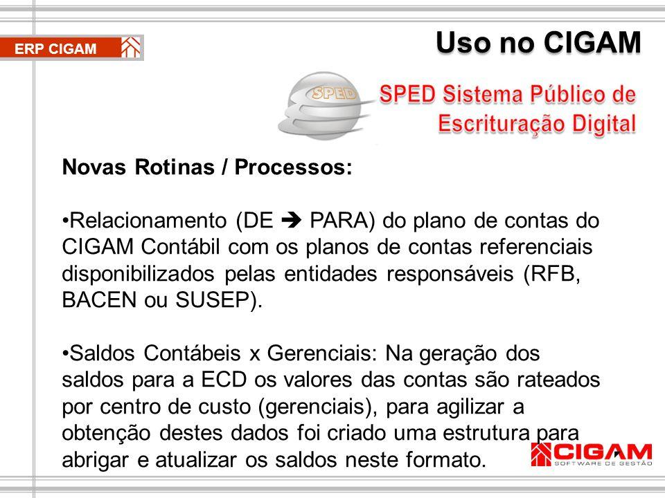 A ECD é gerada por meio de uma rotina EDI nos mesmos moldes da IN86 (obrigação acessória já conhecida pela maioria dos contribuintes) ERP CIGAM