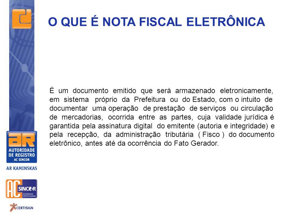 O QUE É NOTA FISCAL ELETRÔNICA É um documento emitido que será armazenado eletronicamente, em sistema próprio da Prefeitura ou do Estado, com o intuit