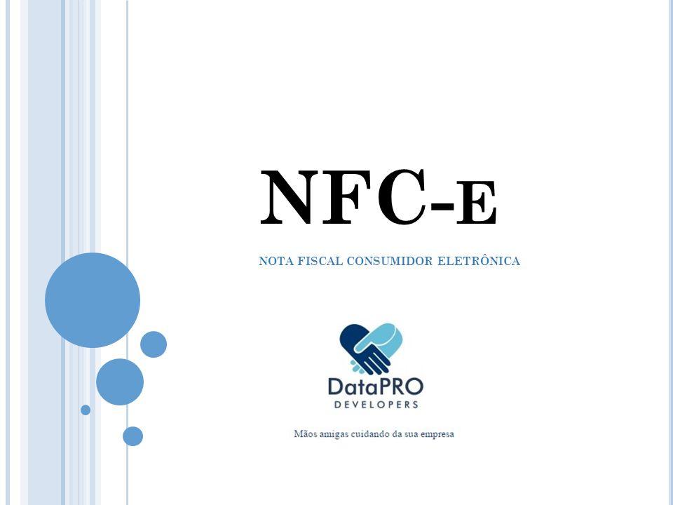 NFC- E NOTA FISCAL CONSUMIDOR ELETRÔNICA