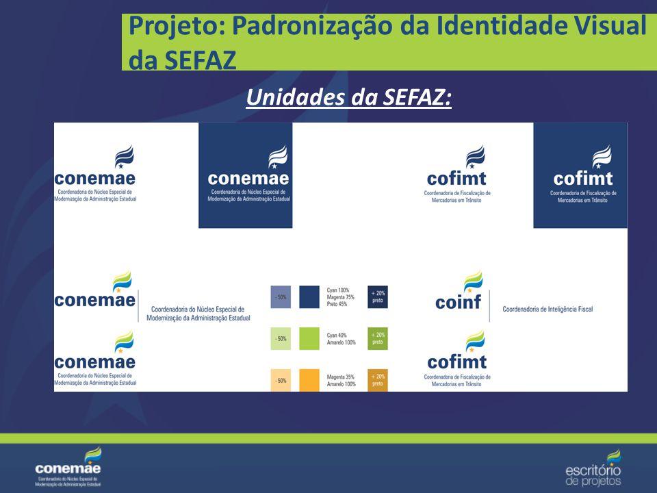 Projeto: Padronização da Identidade Visual da SEFAZ Logotipos: