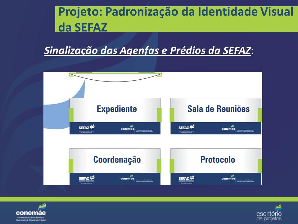 Projeto: Padronização da Identidade Visual da SEFAZ