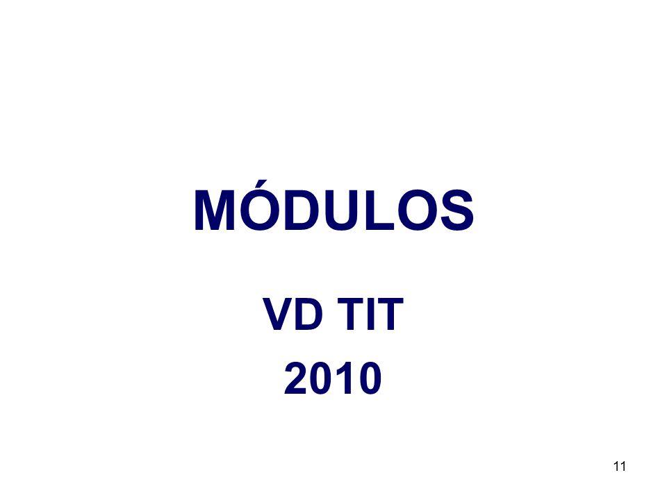 MÓDULOS VD TIT 2010 11