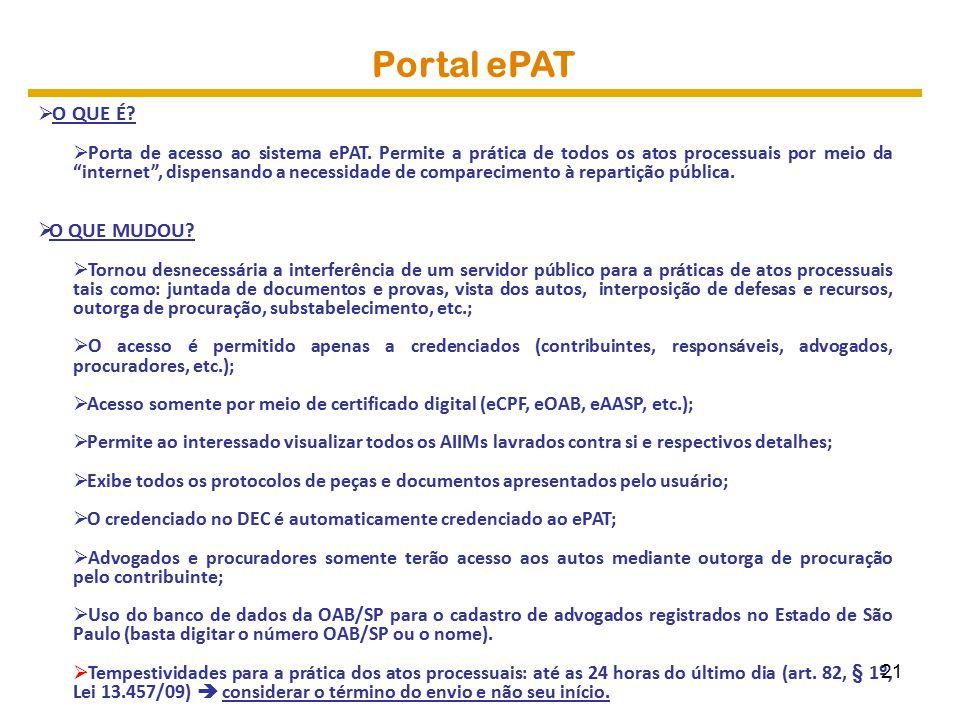 Portal ePAT  O QUE É. Porta de acesso ao sistema ePAT.