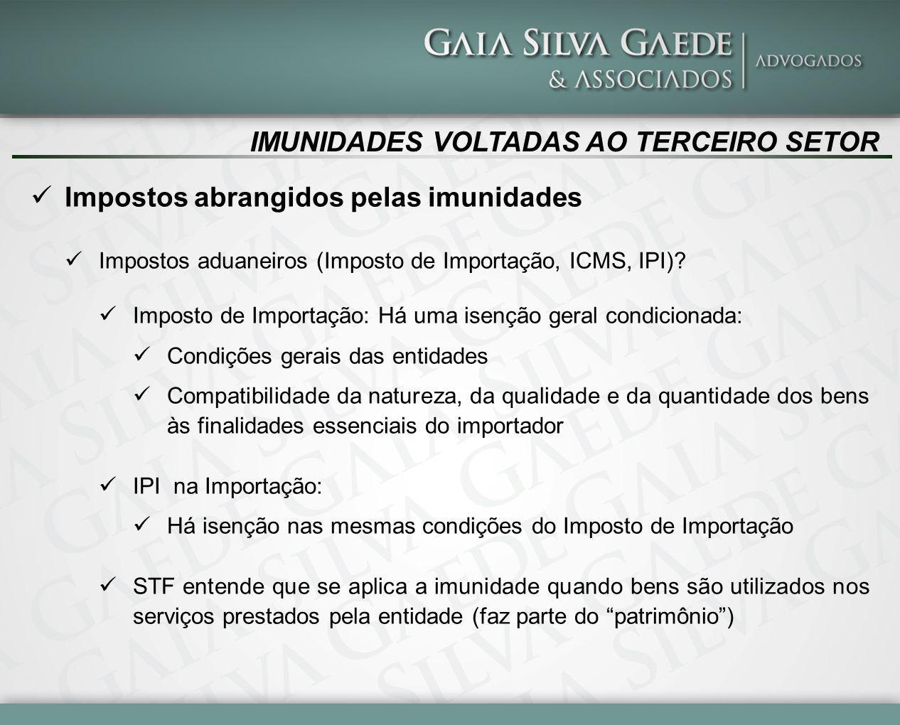 IMUNIDADES VOLTADAS AO TERCEIRO SETOR O que seriam finalidades essenciais .