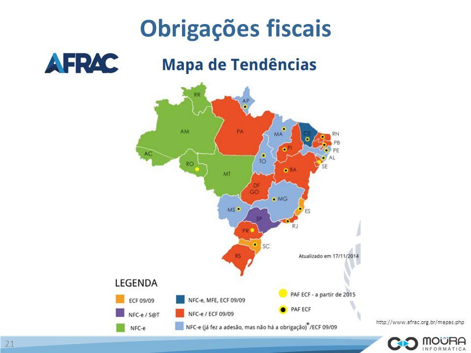 http://www.afrac.org.br/mapas.php 21 Obrigações fiscais