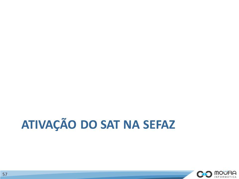 ATIVAÇÃO DO SAT NA SEFAZ 57