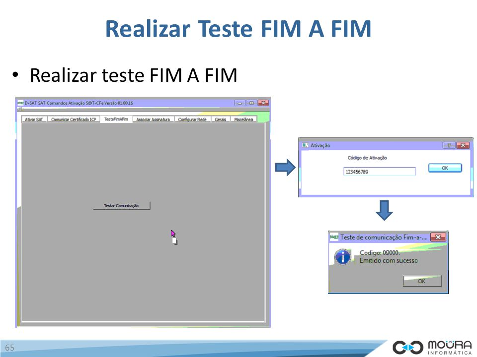 Realizar Teste FIM A FIM Realizar teste FIM A FIM 65