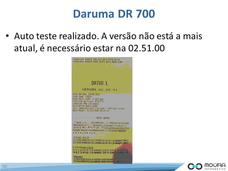 Daruma DR 700 Auto teste realizado.