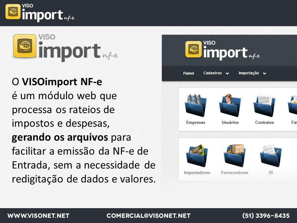 O VISOimport NF-e é um módulo web que processa os rateios de impostos e despesas, gerando os arquivos para facilitar a emissão da NF-e de Entrada, sem