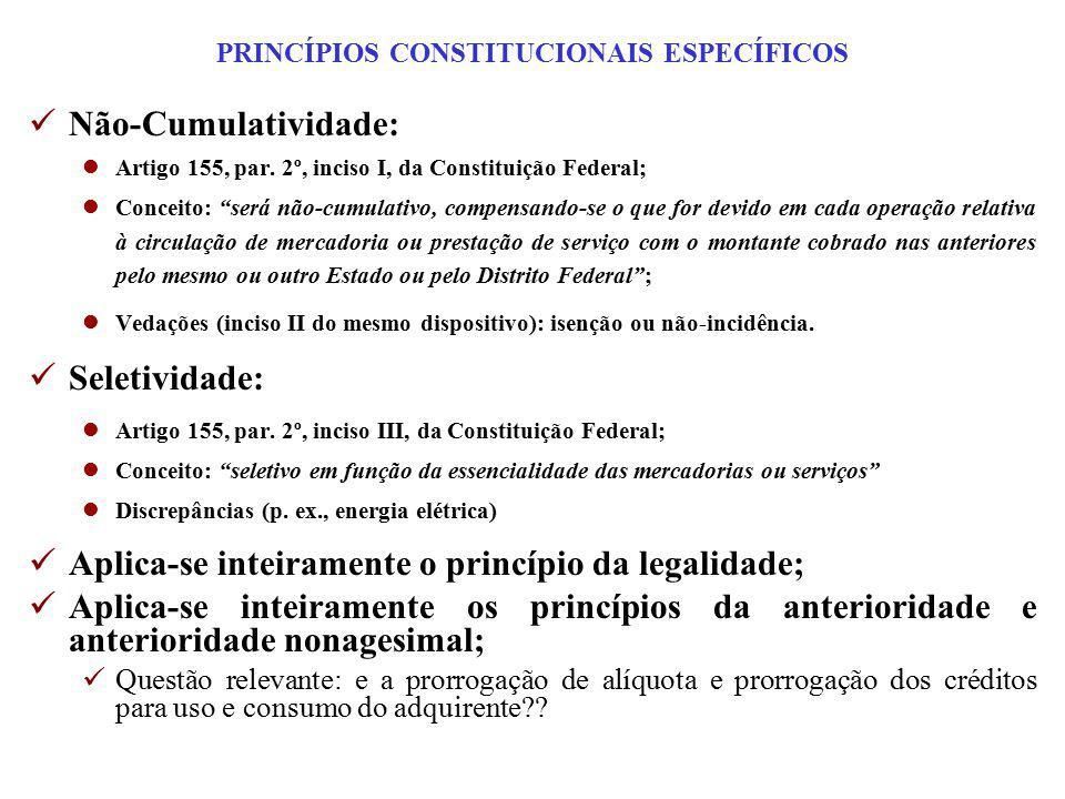 """Não-Cumulatividade: lArtigo 155, par. 2º, inciso I, da Constituição Federal; lConceito: """"será não-cumulativo, compensando-se o que for devido em cada"""