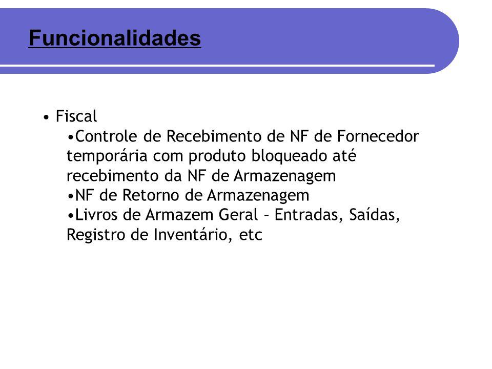 Fiscal Controle de Recebimento de NF de Fornecedor temporária com produto bloqueado até recebimento da NF de Armazenagem NF de Retorno de Armazenagem