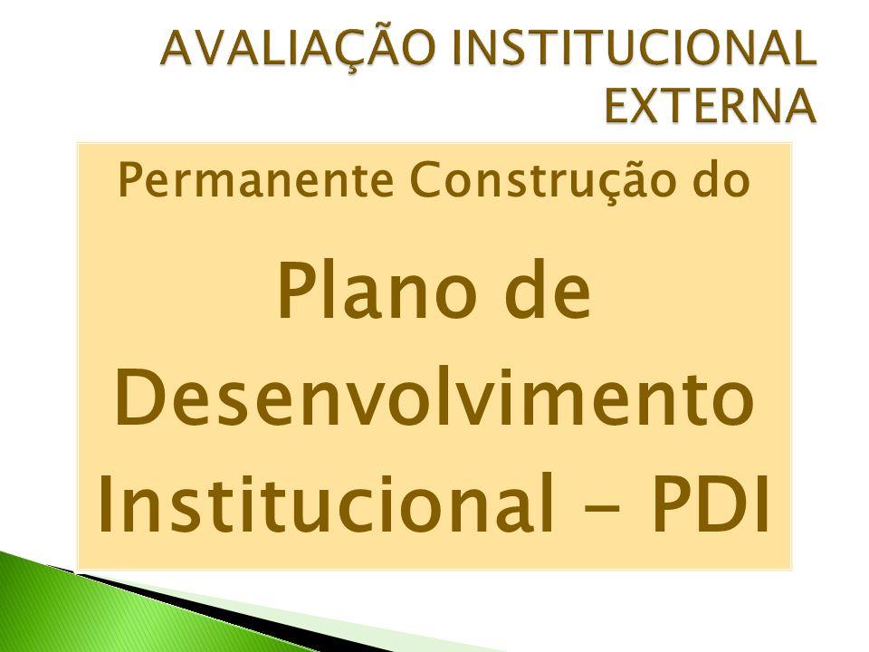 Permanente Construção do Plano de Desenvolvimento Institucional - PDI