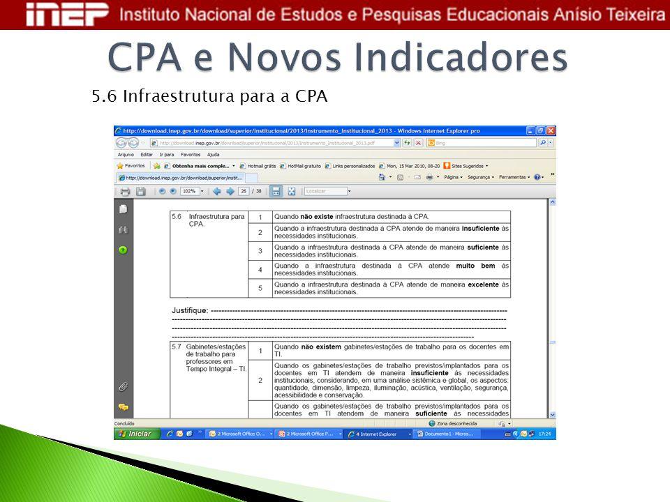 5.6 Infraestrutura para a CPA