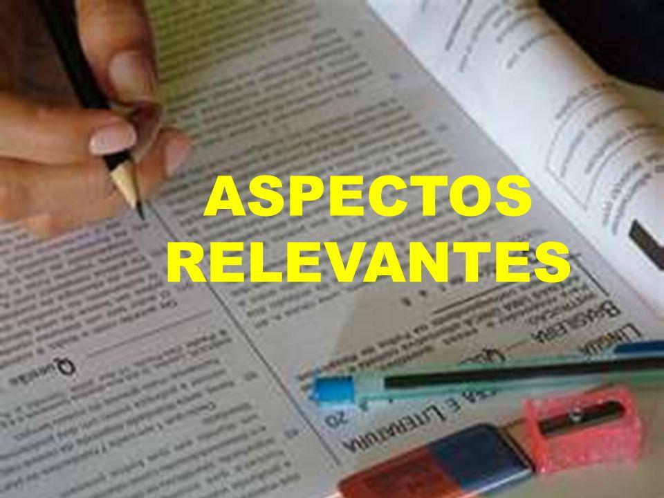 ASPECTOS RELEVANTES