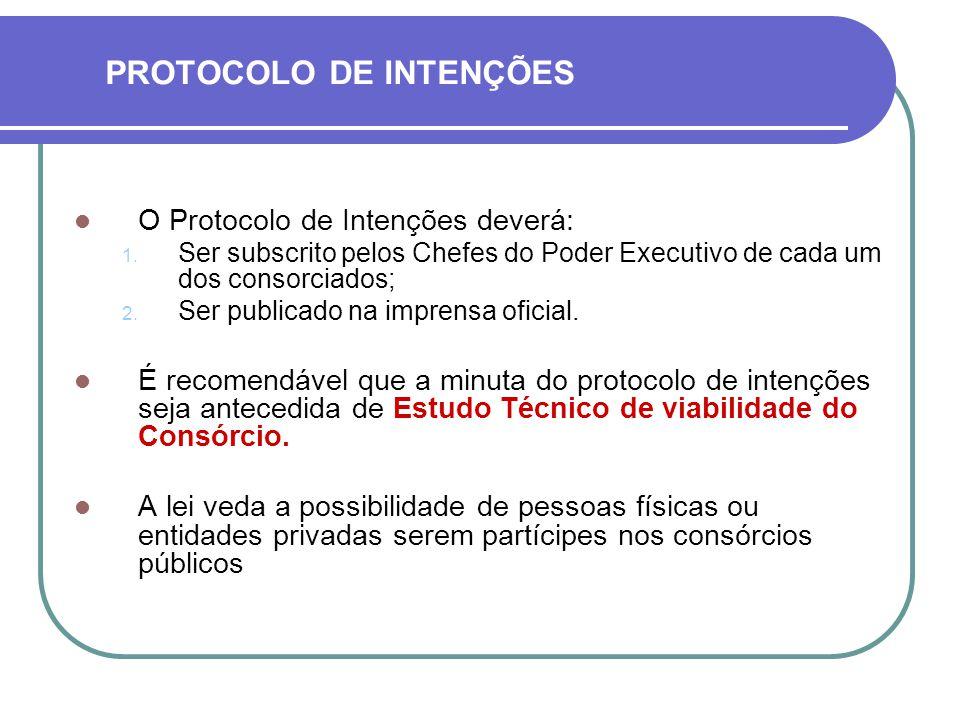 O Protocolo de Intenções deverá: 1.