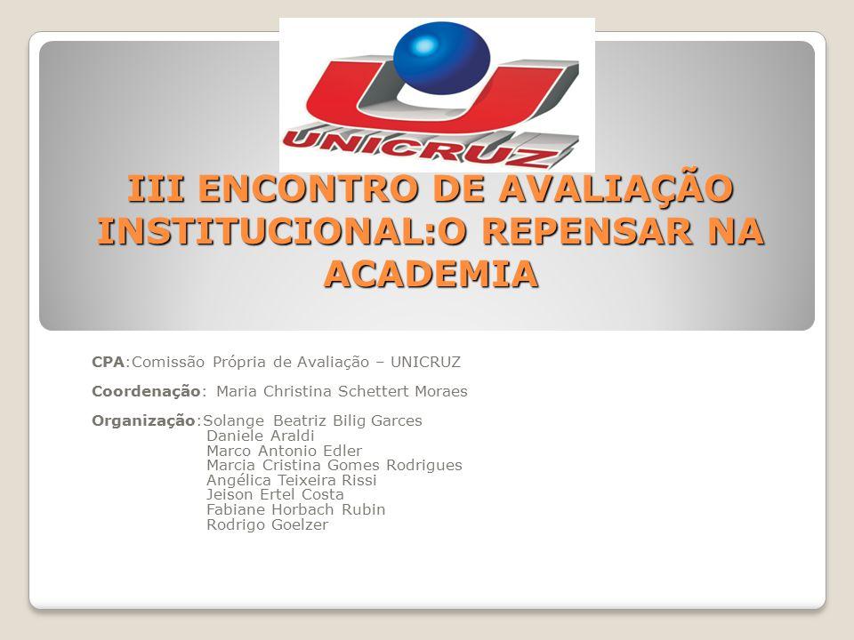 AVALIAÇÃO INSTITUCIONAL EXTERNA EIXO 2 - Desenvolvimento Institucional: contempla a dimensão 1 dos SINAES (missão e PDI) e a dimensão 3 (responsabilidades social).