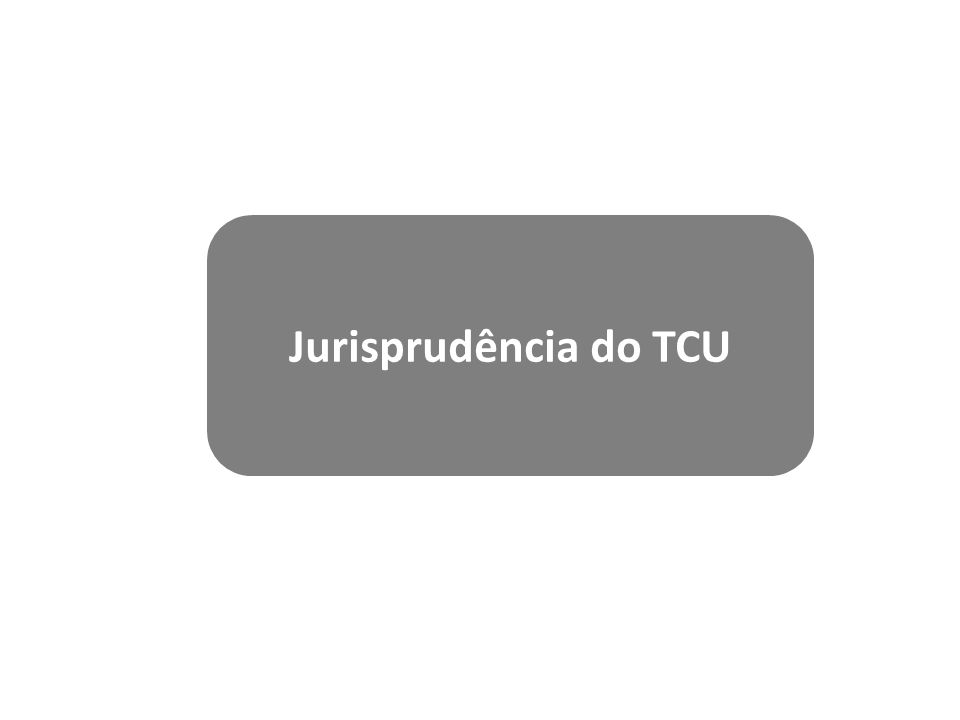 Jurisprudência do TCU