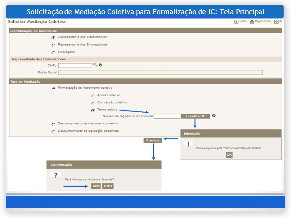 Solicitação de Mediação Coletiva para Formalização de IC: Tela Principal