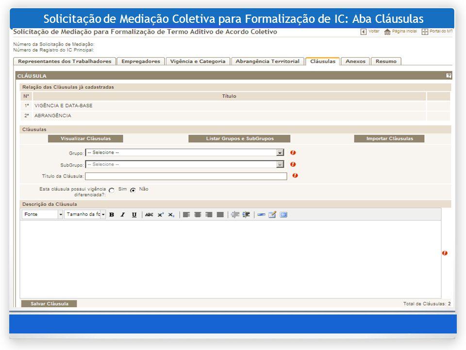 Solicitação de Mediação Coletiva para Formalização de IC: Aba Cláusulas