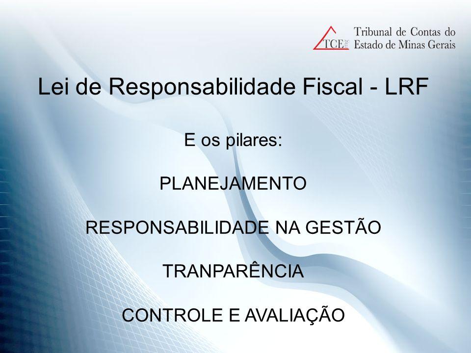 DESPESAS - LRF => 30 dias após a aprovação do orçamento estabelecer programação financeira e cronograma de execução mensal de desembolso, art.