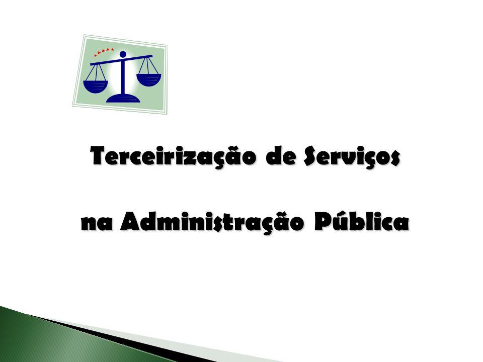 Terceirização de Serviços na Administração Pública