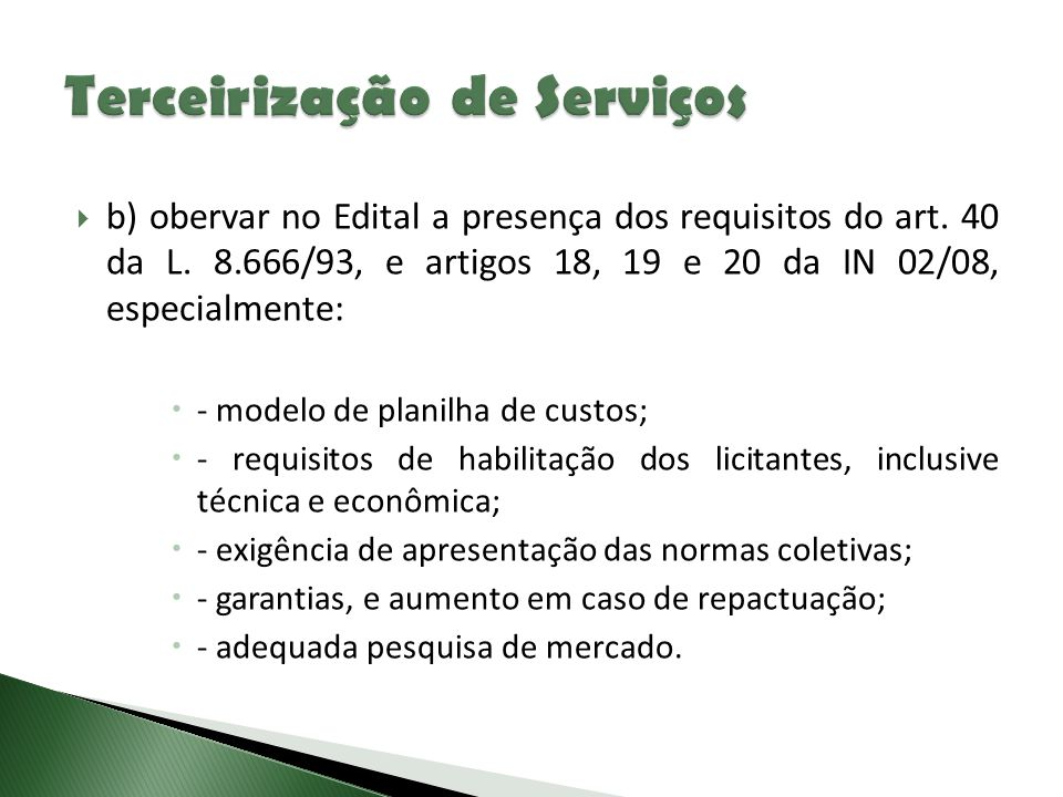  b) obervar no Edital a presença dos requisitos do art.