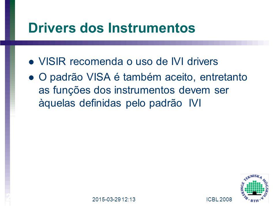 Drivers dos Instrumentos VISIR recomenda o uso de IVI drivers O padrão VISA é também aceito, entretanto as funções dos instrumentos devem ser àquelas