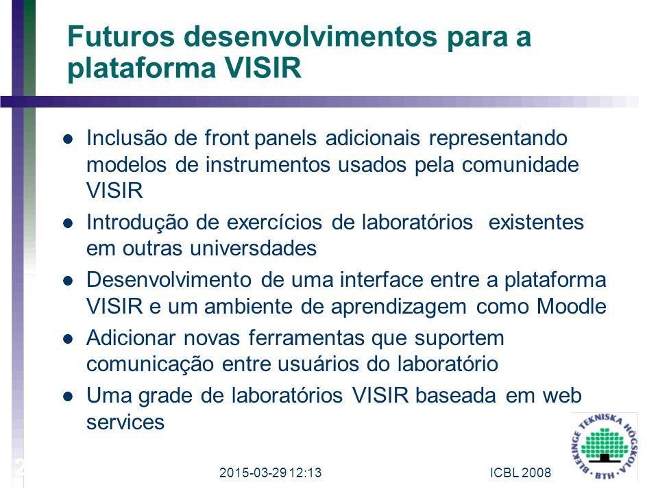 Futuros desenvolvimentos para a plataforma VISIR Inclusão de front panels adicionais representando modelos de instrumentos usados pela comunidade VISI