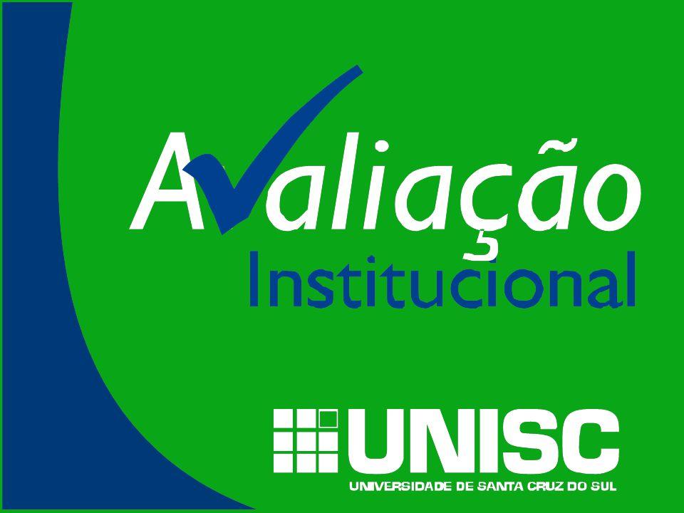 A EXPERIÊNCIA DA UNIVERSIDADE DE SANTA CRUZ DO SUL NO PROCESSO DE AVALIAÇÃO INSTITUCIONAL FURG RIO GRANDE 06 de junho de 2006 Ana Karin Nunes Assessora de Avaliação Institucional da UNISC