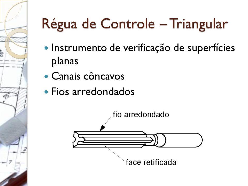Régua de Controle – Triangular Instrumento de verificação de superfícies planas Canais côncavos Fios arredondados