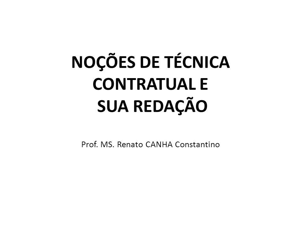 Noções de Técnica Contratual: 1.Conceito de Técnica Contratual; 2.