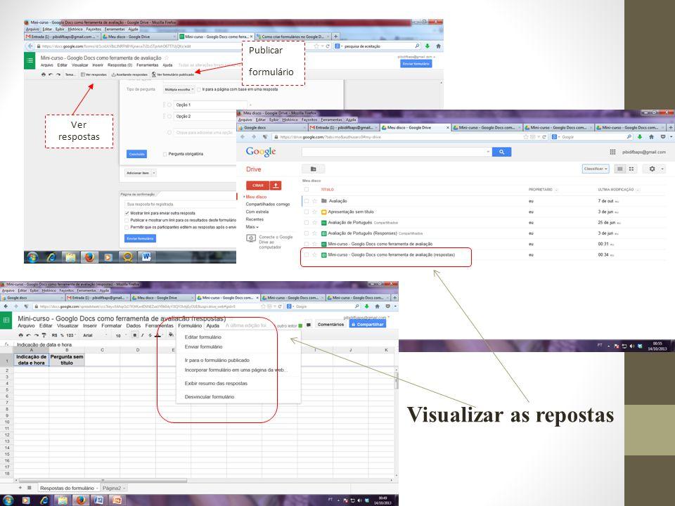 Ver respostas Publicar formulário Visualizar as repostas