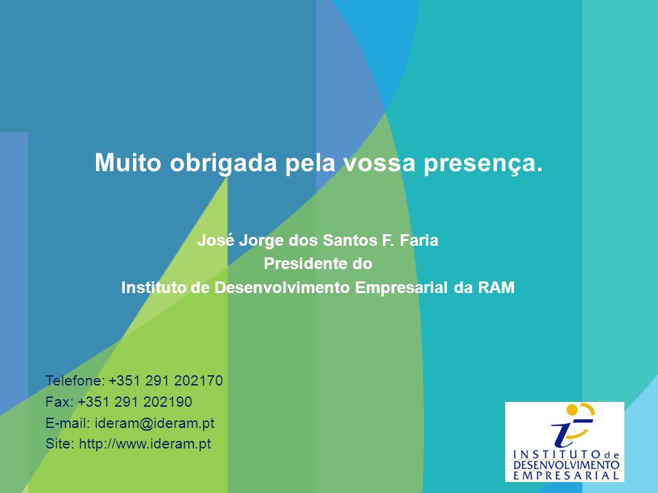 Muito obrigada pela vossa presença.José Jorge dos Santos F.