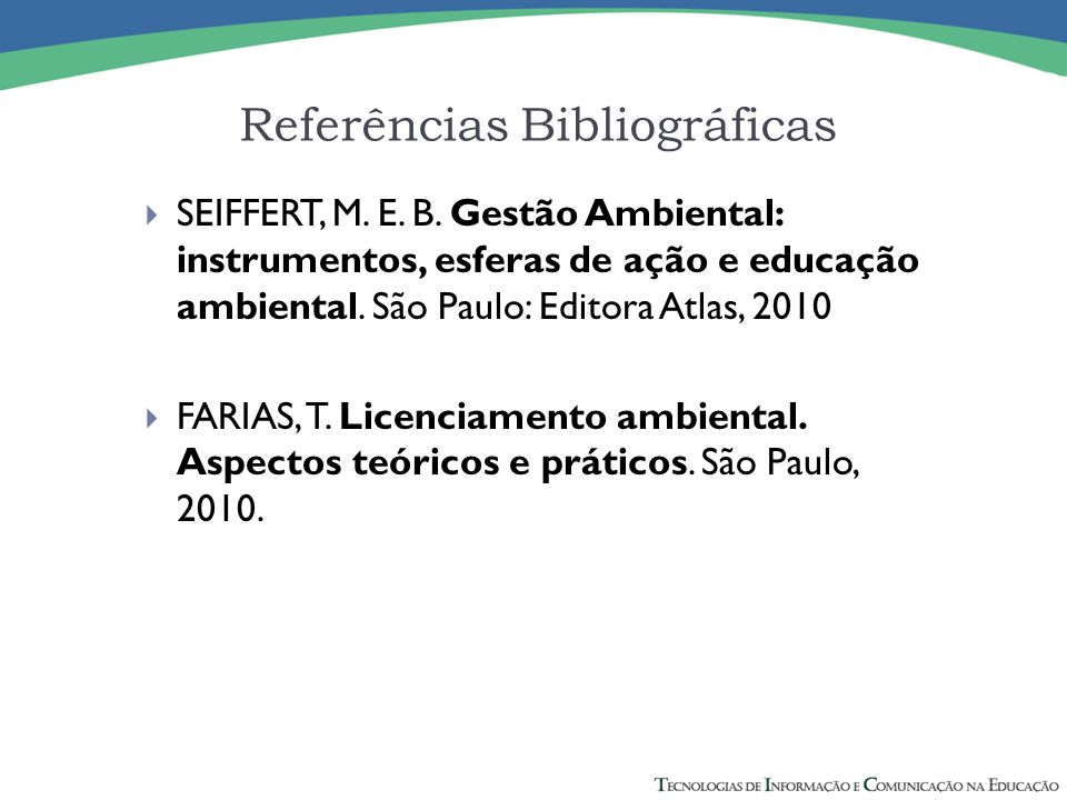 Referências Bibliográficas  SEIFFERT, M.E. B.